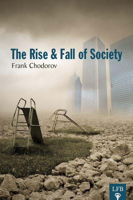 The Rise and Fall of Society cover